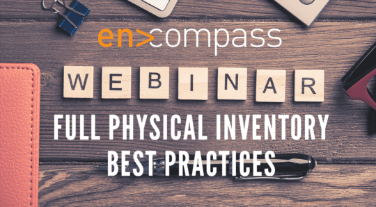 an image of the encompass solutions webinar physical inventory best practices as part of January 2019 News And Updates.